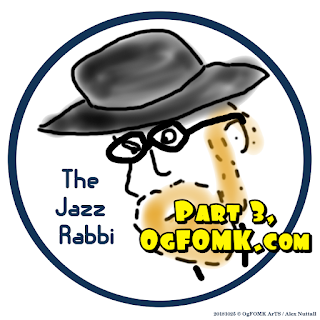 The Jazz Rabbi, Part 3 -- Alex Nuttall 20181028