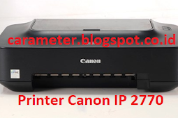 Cara Reset Printer Canon IP 2770 Blink 8X Error 5200
