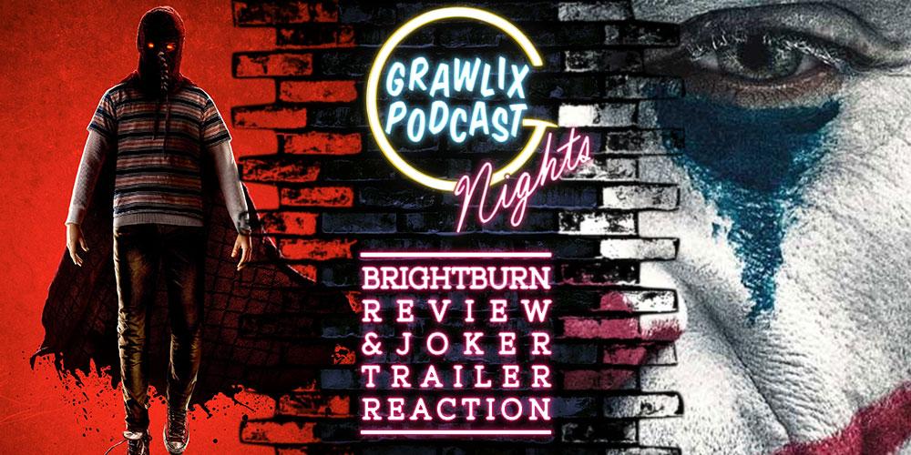 Grawlix Nights: Brightburn