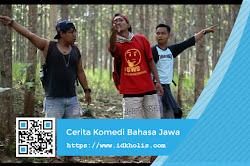 Humor Lucu: Kesasar Ning Alas   Cerita Komedi Bahasa Jawa