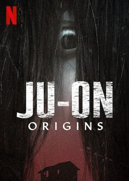 Ju-on: Origins Netflix