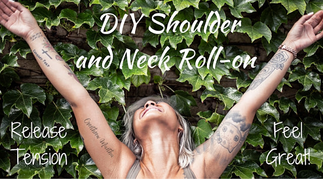 DIY shoulder and Neck Release Roll-on #stress