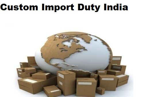 Why Do I Need To Obtain Latest Indian Custom Import Duty Details Every Time I Plan
