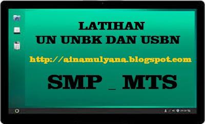 LATIHAN UN UNBK USBN MATEMATIKA SMP MTS TAHUN 2019 - 2020