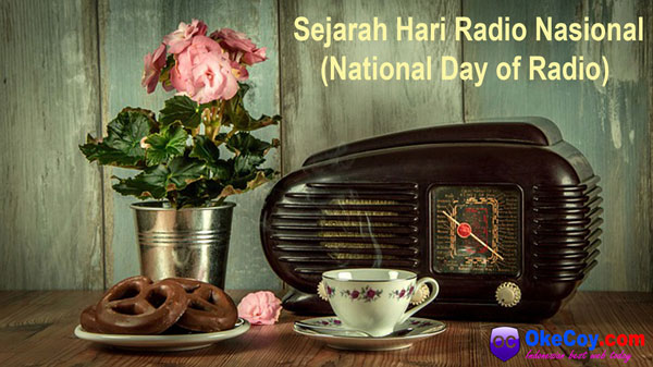 sejarah hari radio nasional national day indonesia