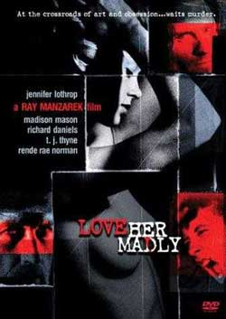Love Her Madly (2000)