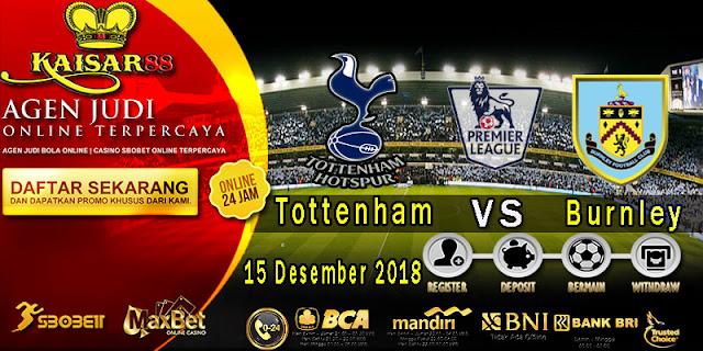 Prediksi Bola Terpercaya Liga Inggris Tottenham Hotspur Vs Burnley 15 Desember 2018