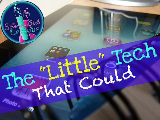 "Making the Most of the Little ""Tech"" in Your Classroom (Guest Post)"