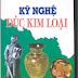 SÁCH SCAN - Kỹ nghệ đúc kim loại – KS. Nguyễn Văn Đức