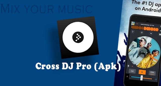 Cross DJ Pro Apk