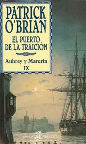 El Puerto De La Traicion – Patrick O'brian