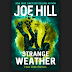 Resenha | Strange Weather de Joe Hill
