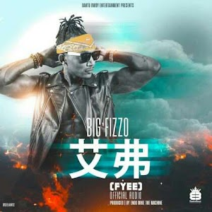 Download Mp3 | Big Fizzo - F (Fyee)