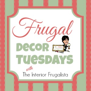 Frugal Decor Tuesday series