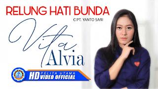Lirik Lagu Relung Hati Bunda - Vita Alvia