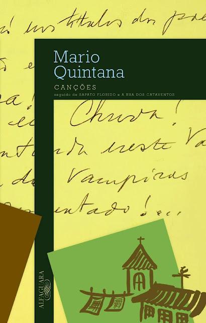 Canções seguido de Sapato florido e A rua dos cataventos - Mario Quintana