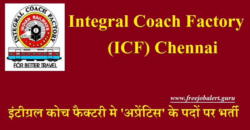 ICF Chennai Recruitment 2018
