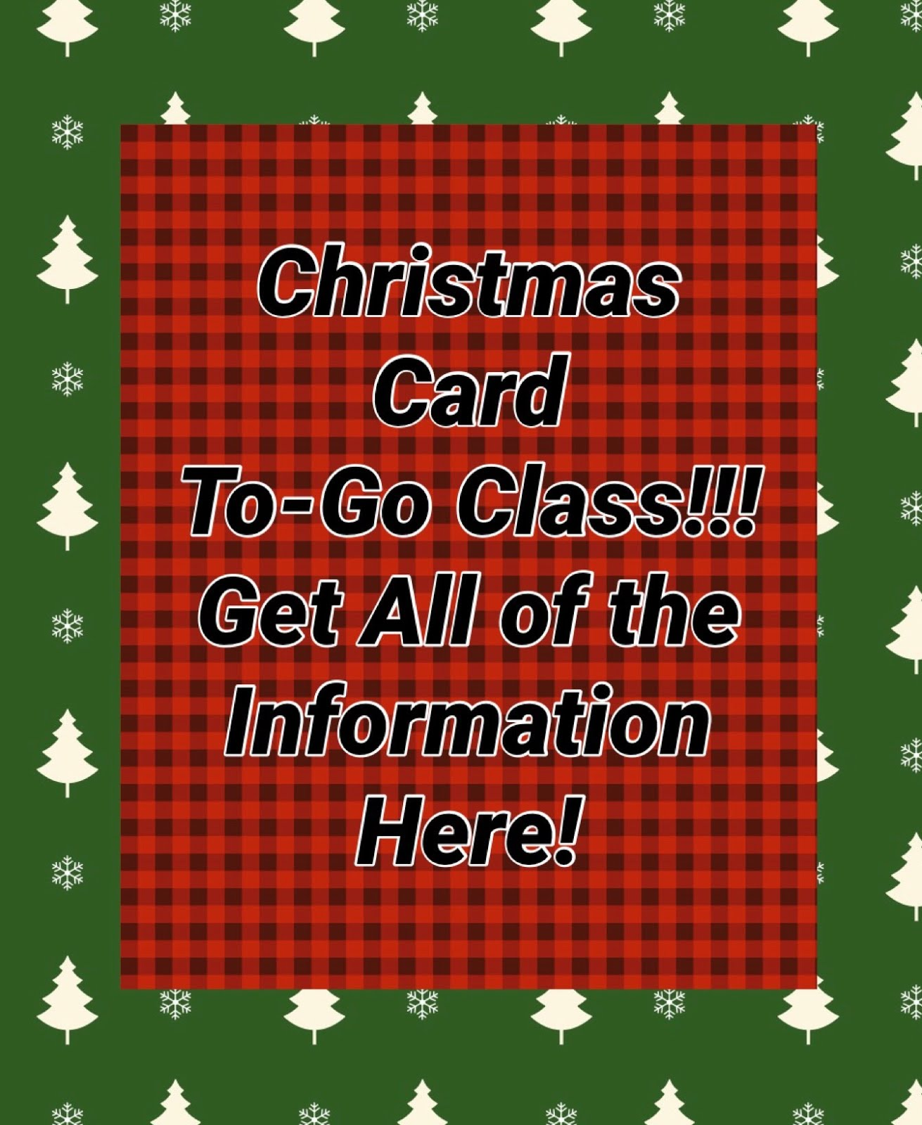 2019 Christmas To-Go Classes