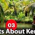 Kerala PSC GK | Facts About Kerala - 03