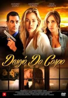 Desejo do Corpo Torrent – WEB-DL 1080p Dual Áudio