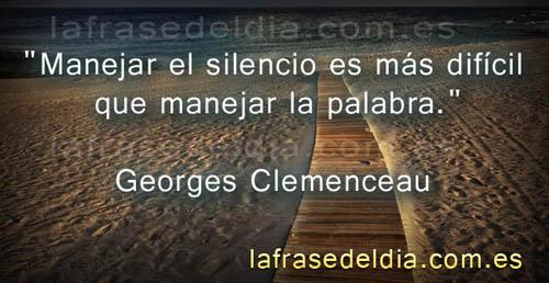 Frases para la vida, citas de Georges Clemenceau