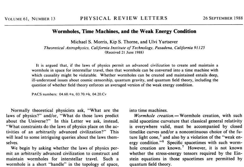 1988年特立獨行的索恩和他學生在物理評論通訊發表了一篇論文: Wormholes, time machines, and the weak energy condition