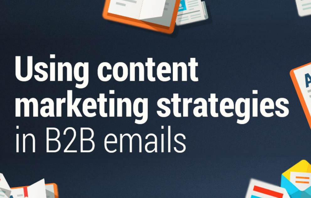 Using Content Marketing and Social Media Strategies in B2B Emails #Infographic