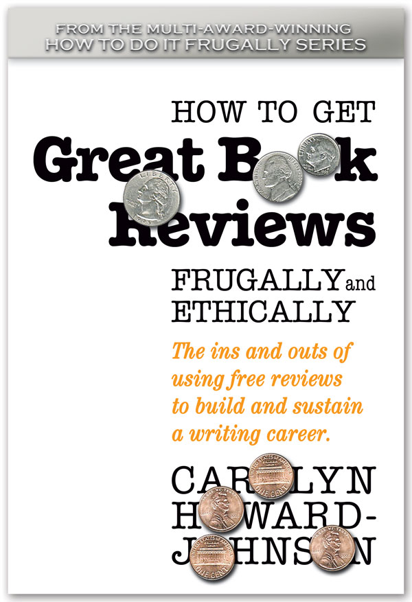 TheNewBookReview Blogged by the Author of How to Get Great Book Reviews Frugally and Ethically