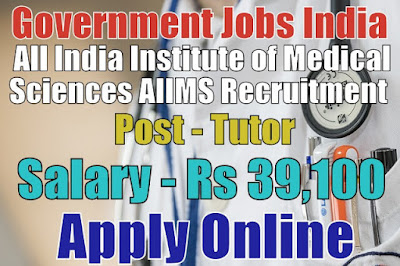 All India Institute of Medical Sciences AIIMS Recruitment 2017