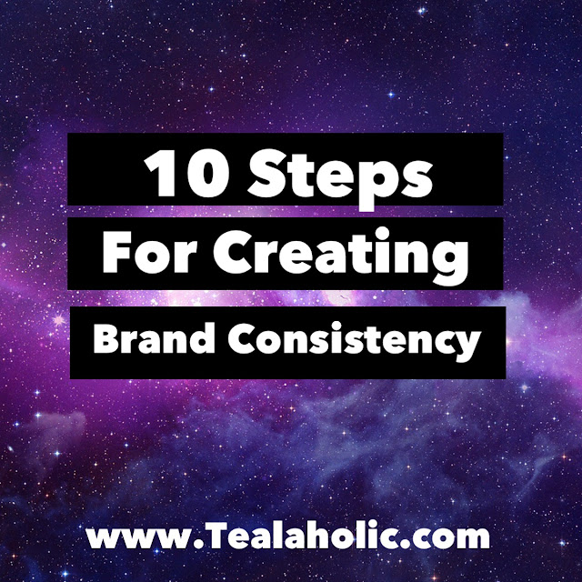 10 Steps For Creating Brand Consistency