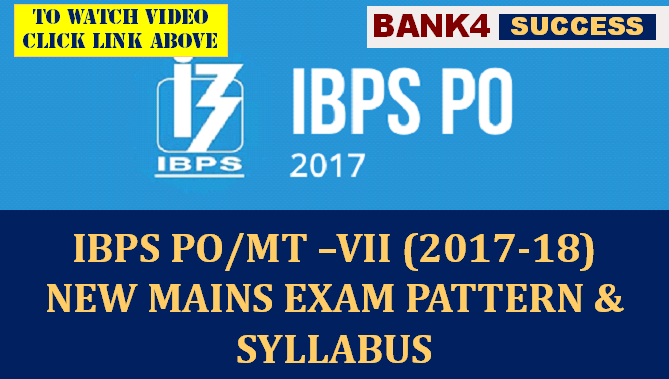 IBPS PO Mains Exam New Pattern 2017-18