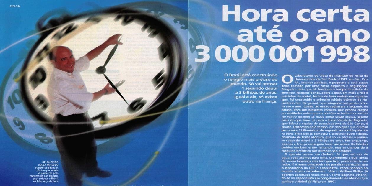 PUBLICADOS BRASIL: HORA CERTA ATÉ O ANO 3 000 001 998