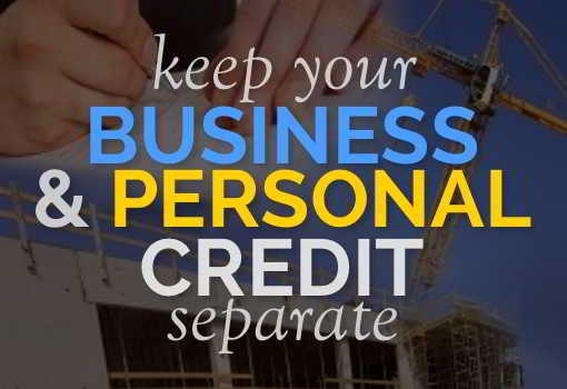Business and Personal Credit Separate