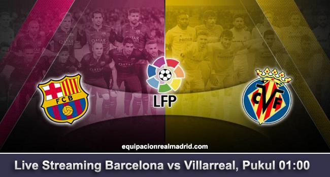 live streaming barcelona vs villarreal 10 mei 2018