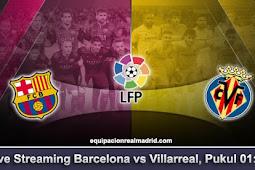 Live Streaming Barcelona vs Villarreal 10 Mei 2018