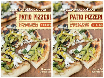 Download ebook PATIO PIZZERIA : Artisan Pizza and Flatbreads on the Grill