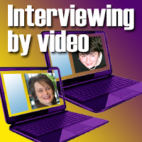 video job interview, Skype job interview, video interviewing, Skype interviewing,