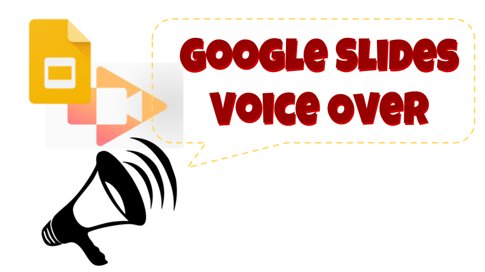 edgaged voice over in google slides