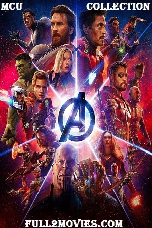 Marvel Cinematic Universe Movie Collection Full Hindi Dual Audio mkv