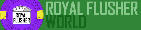 Royal Flusher World