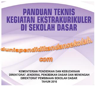panduan teknis pelaksanaan kegiatan ekstrakurikuler di sekolah berdasarkan kurikulum 2013