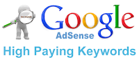 Google Adsense Highest Paying CPC Keywords that will help you Earn Huge Revenue on your Website/Blog