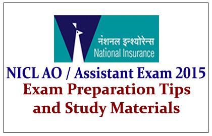 NICL AO/ Assistant Exam 2015 Preparation Tips