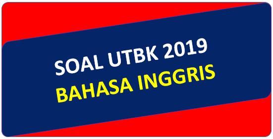 Soal UTBK 2019 Bahasa Inggris dan Pembahasan