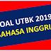 Soal Asli UTBK 2019 Bahasa Inggris dan Pembahasan