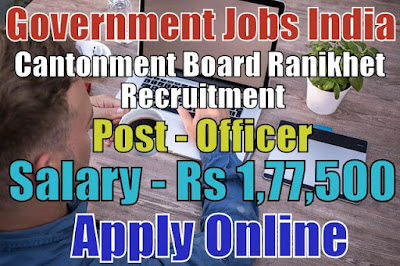 Cantonment Board Recruitment 2018 Ranikhet