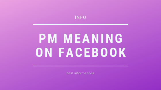 What Does Pm Mean On Facebook<br/>