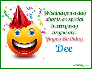 Happy Birthday Dee