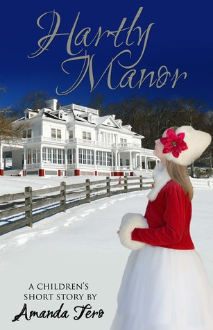 Hartly Manor by Amanda Tero (5 star review)
