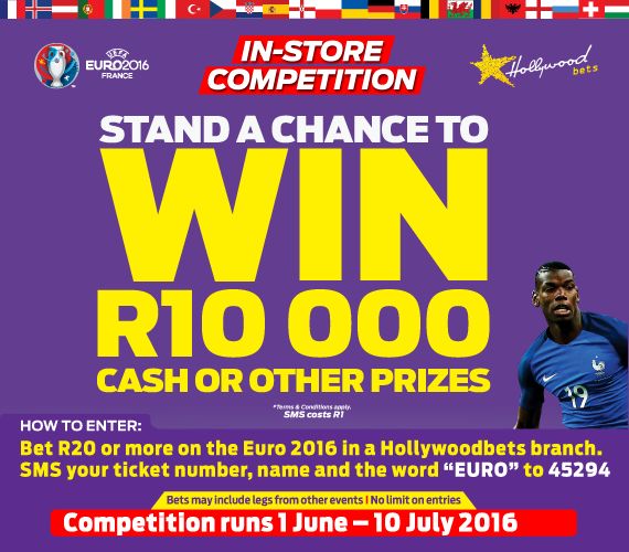 Stand a chance to win R10 000 cash and other prizes with Hollywoodbets in our Euro 2016 In-Store Competition - Promotion